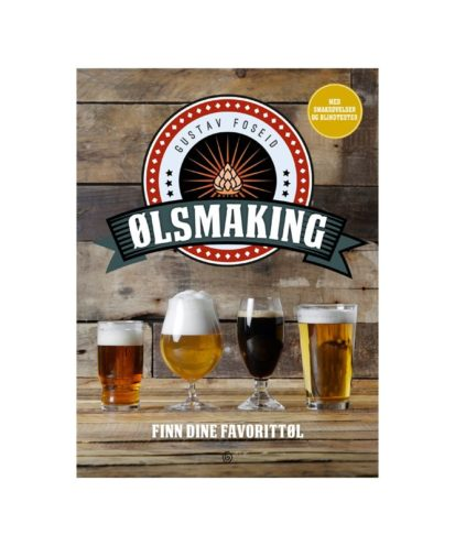 Ølsmaking. En bok om ølsmaking