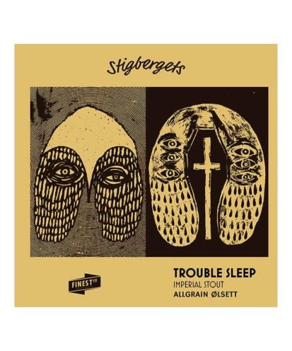 Stigbergets Trouble Sleep er en Imperial stout.